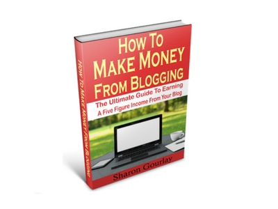 How to Make Money From Blogging by Sharon Gourlay book cover