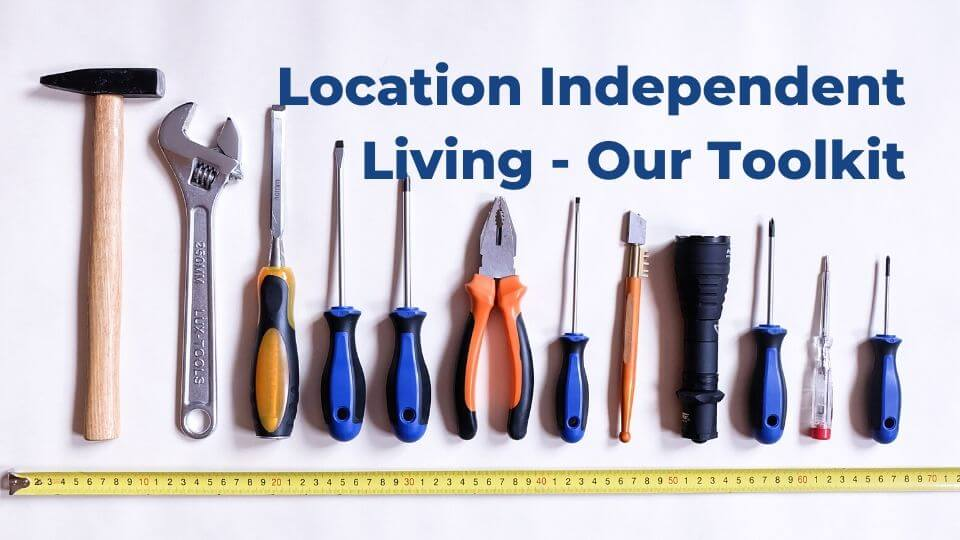 Digital Nomad Tools for Location Independent Living